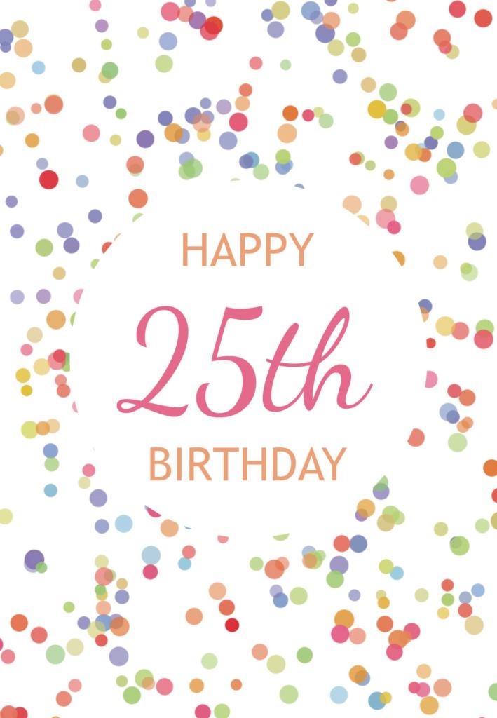 25th Birthday Confetti Free Birthday Card Greetings Island