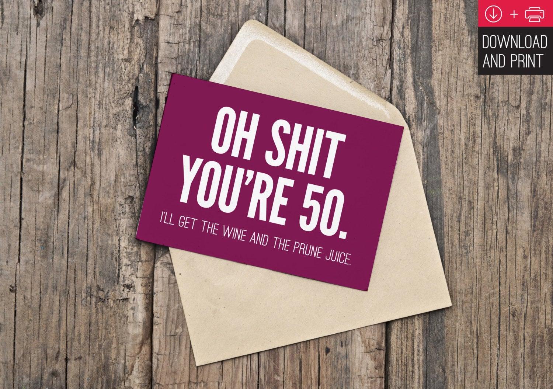 50th Birthday Card Funny Birthday INSTANT DOWNLOAD