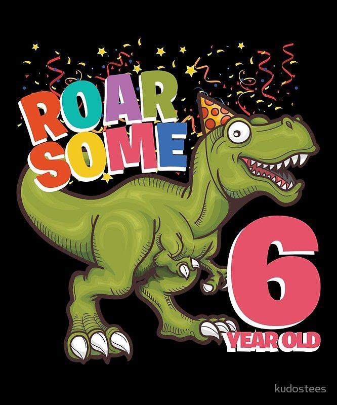 6th Birthday Dinosaur Roarsome 6 Year Old Greeting