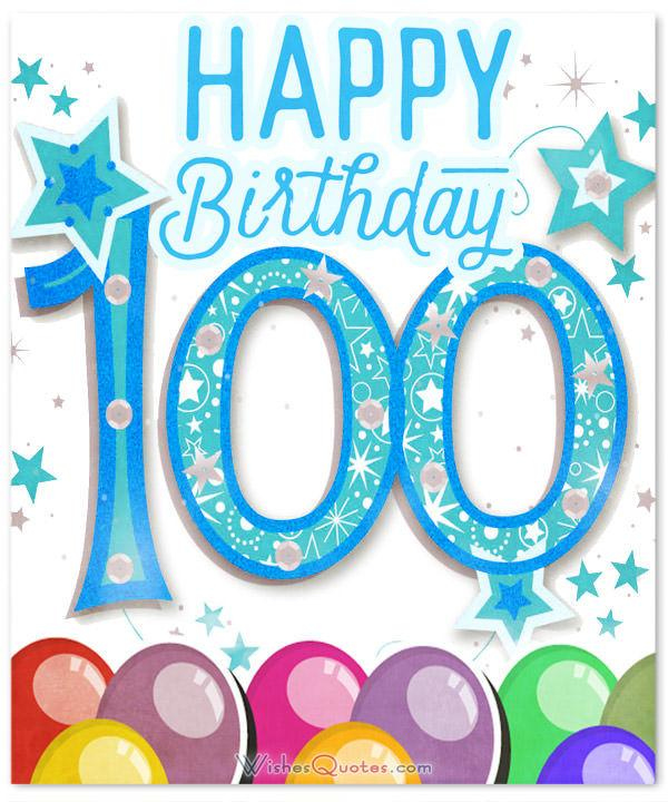 Amazing 100th Birthday Wishes By WishesQuotes