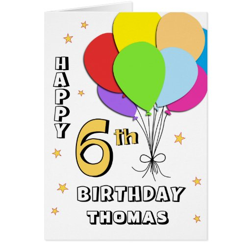 Balloon Filled 6th Birthday Card Zazzle