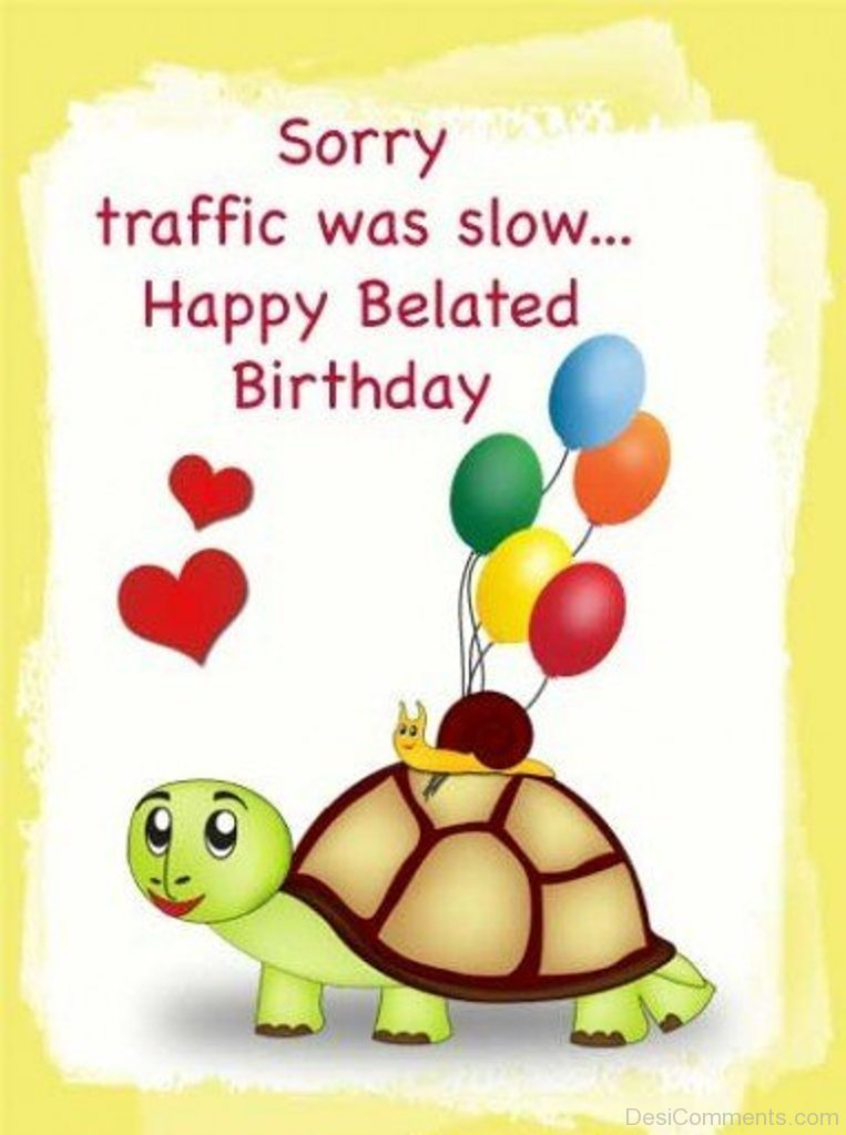 Belated Birthday Pictures Images Graphics Page 9