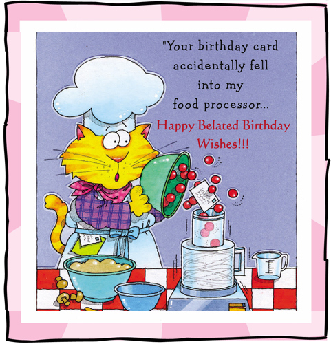 Belated Birthday Wishes Cards Free Belated Birthday