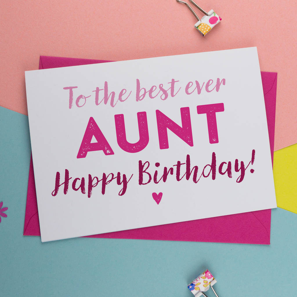 Best Ever Aunt Auntie Or Aunty Birthday Card By A Is For