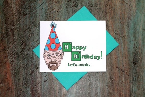 Birthday Card Walter White Breaking Bad By TurtlesSoup On Etsy