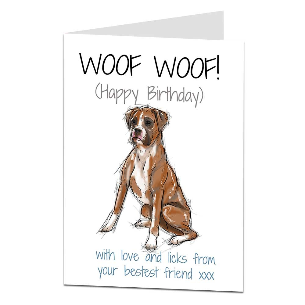 Boxer Dog Birthday Card From The Dog LimaLima co uk