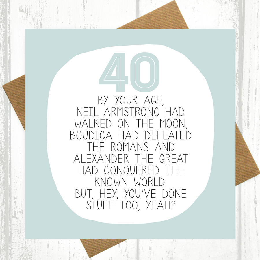 By Your Age Funny 40th Birthday Card By Paper Plane