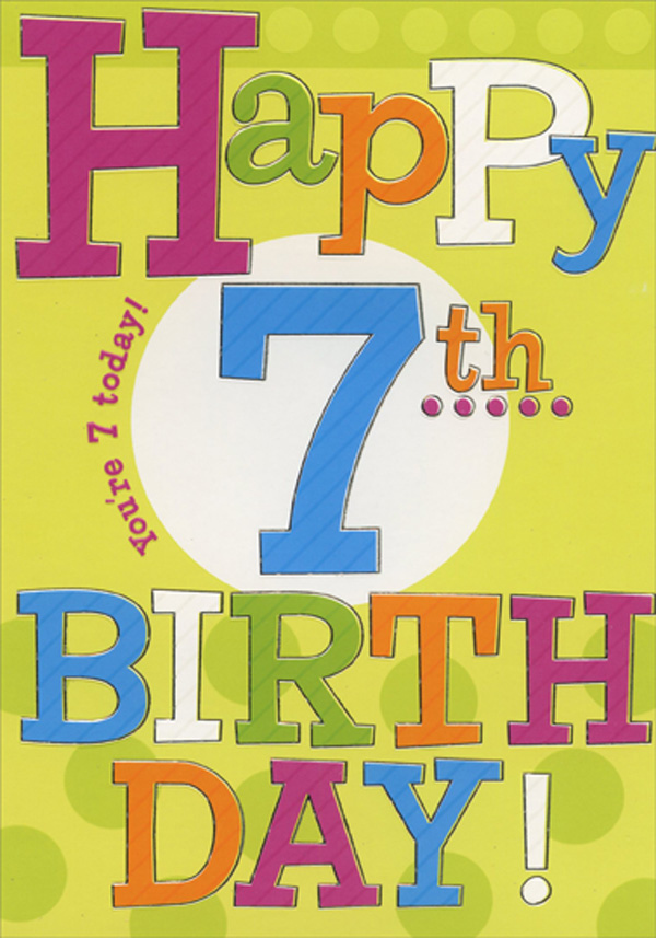 Designer Greetings Happy 7th Large Colorful Type Age 7
