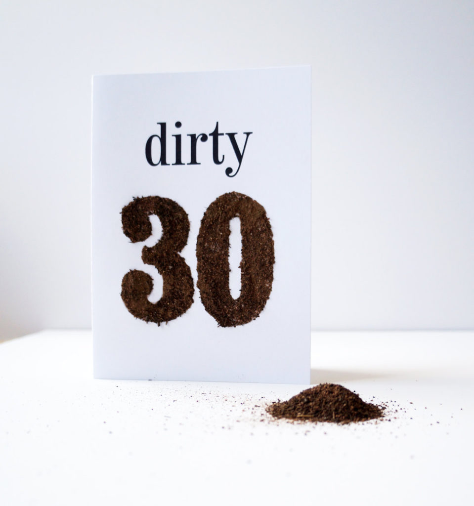 Dirty Thirty It s Messy Birthday Greeting Card Made