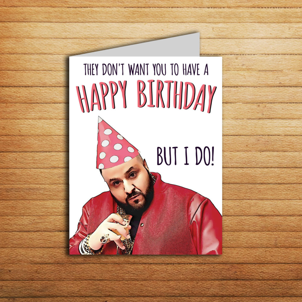 DJ Khaled Card Printable Happy Birthday Card For Boyfriend