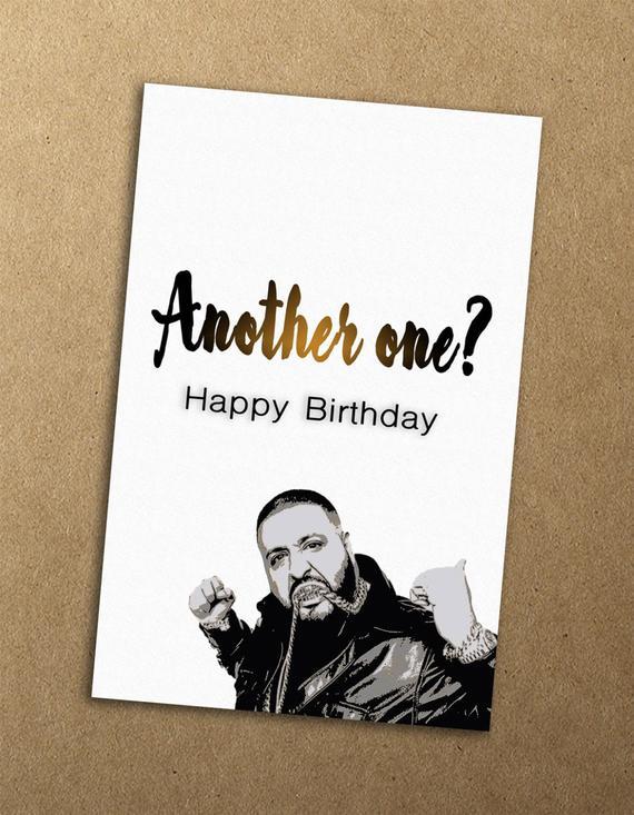 DJ Khaled Happy Birthday Card Printable By AksentsByMorgan
