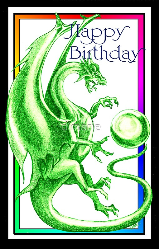 Dragon Happy Birthday Card By Dimarie Redbubble