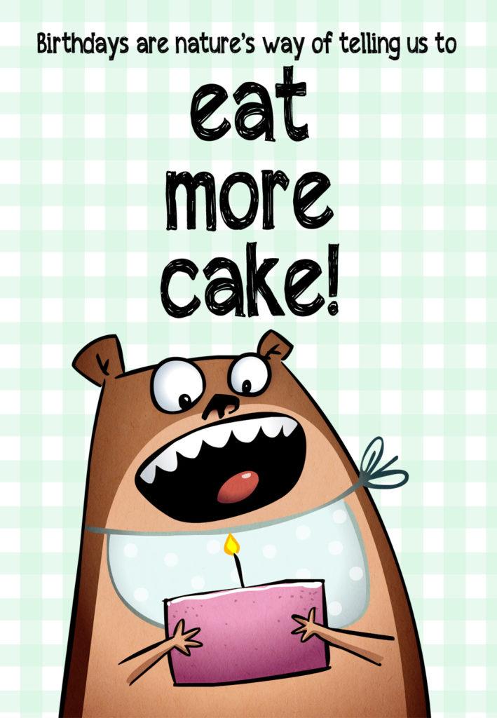 Eat More Cake Free Birthday Card Greetings Island
