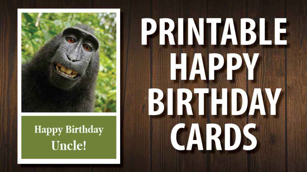 For Your Uncle Printable Happy Birthday Cards