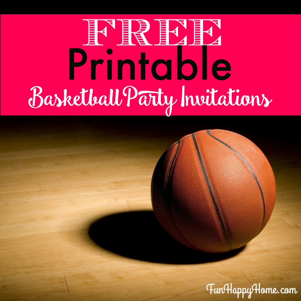 FREE Printable Basketball Themed Party Invitations Fun