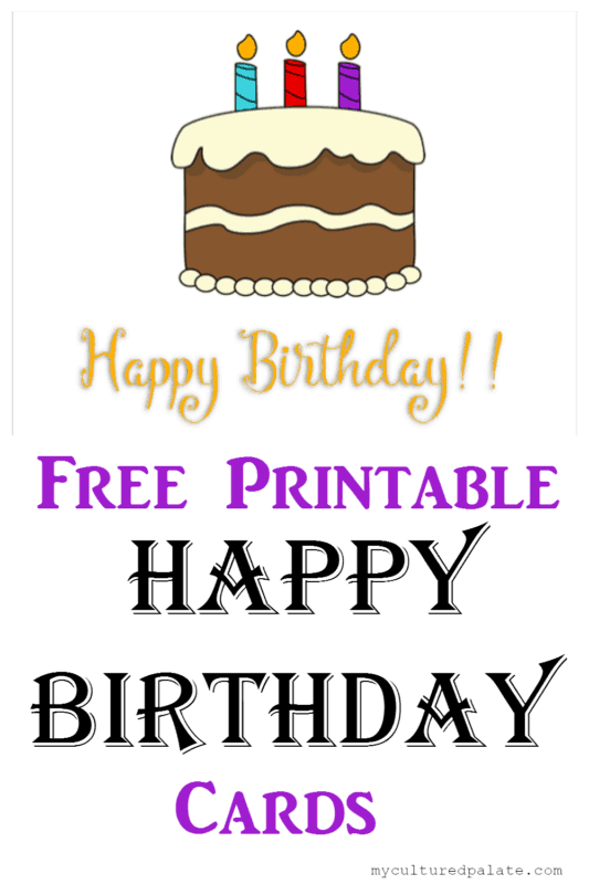 Free Printable Happy Birthday Cards Cultured Palate