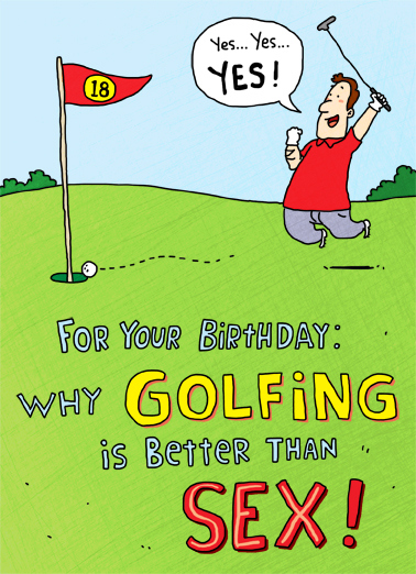 Funny Birthday Card Golf Is Better From CardFool