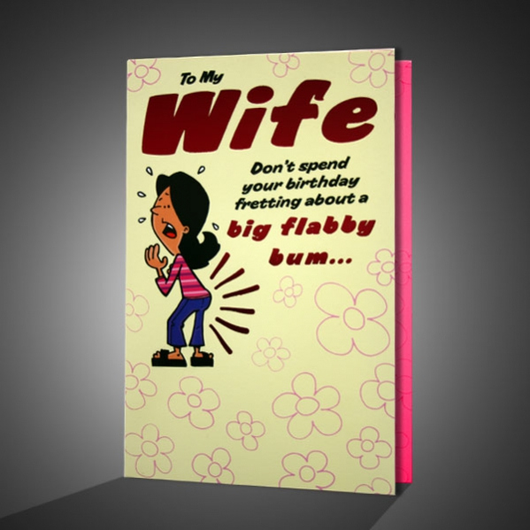 Funny Birthday Greeting Card For Wife