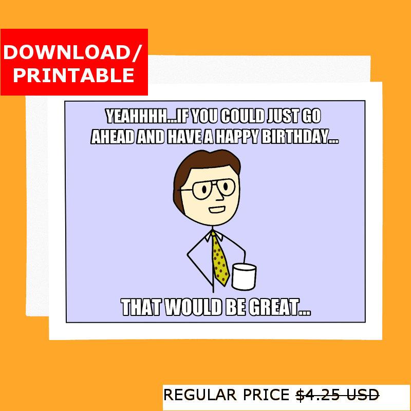 Funny Printable Birthday Card Office Space Meme Digital Card