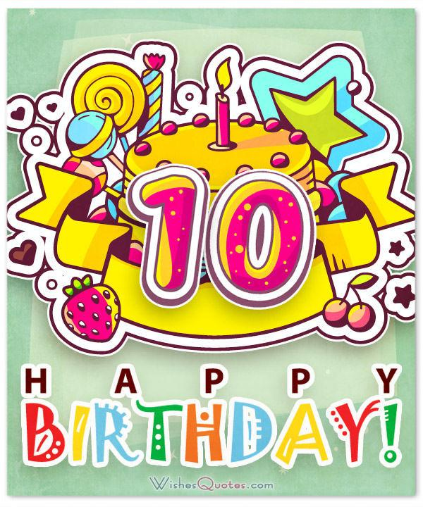 Happy 10th Birthday Wishes For 10 Year Old Boy Or Girl