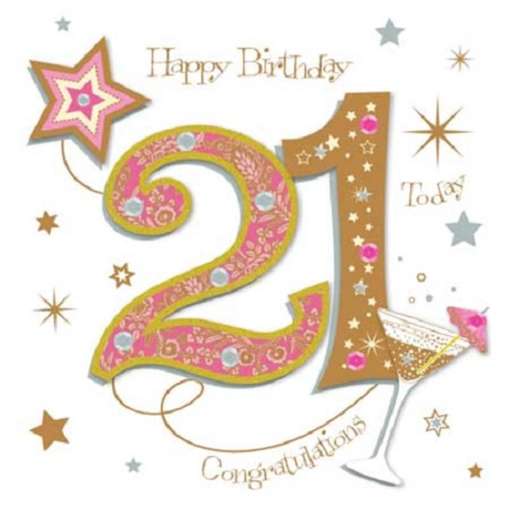 Happy 21st Birthday Greeting Card By Talking Pictures Cards