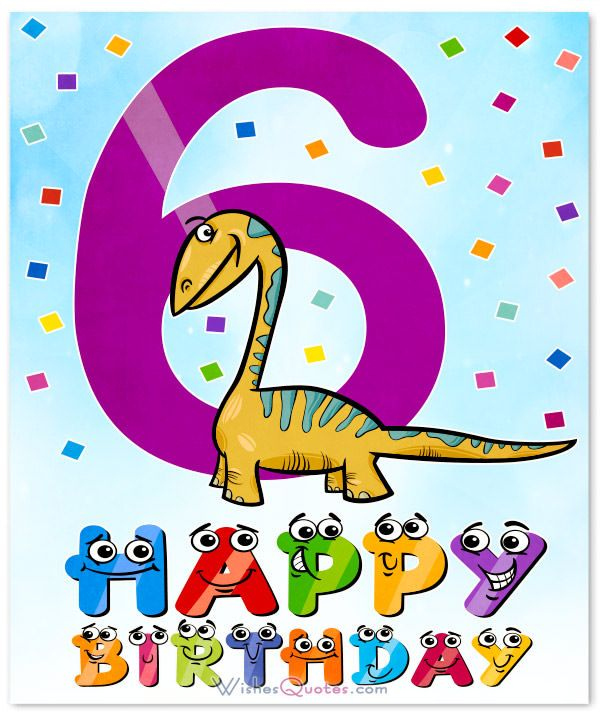 Happy 6th Birthday Wishes For 6 Year Old Boy Or Girl 6th