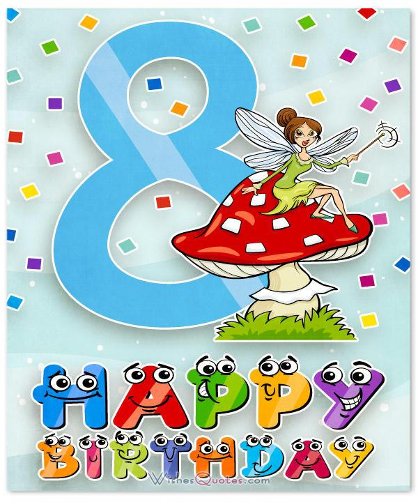 Happy 8th Birthday Wishes For 8 Year Old Boy Or Girl