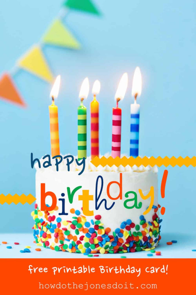 Happy Birthday Card Free Printable How Do The Jones Do It