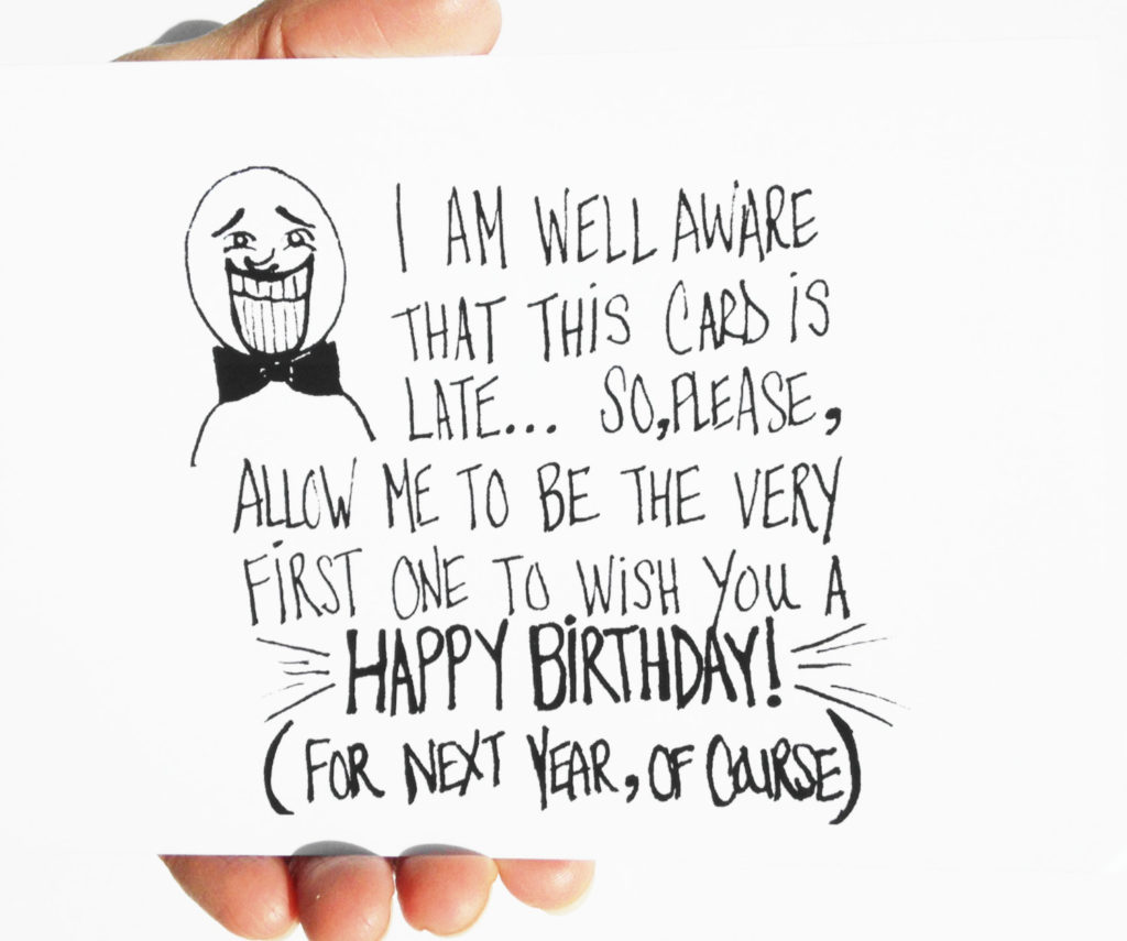 Items Similar To Funny Birthday Card Belated Birthday