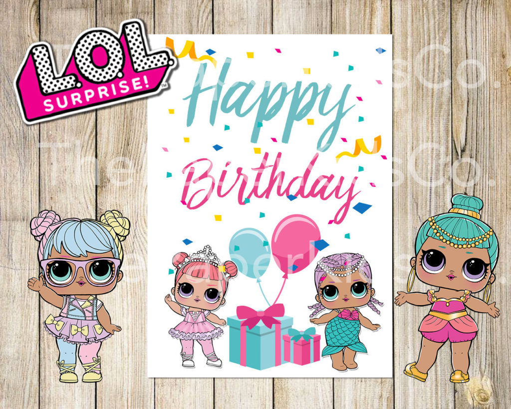 L O L Surprise Dolls Printable Birthday Card