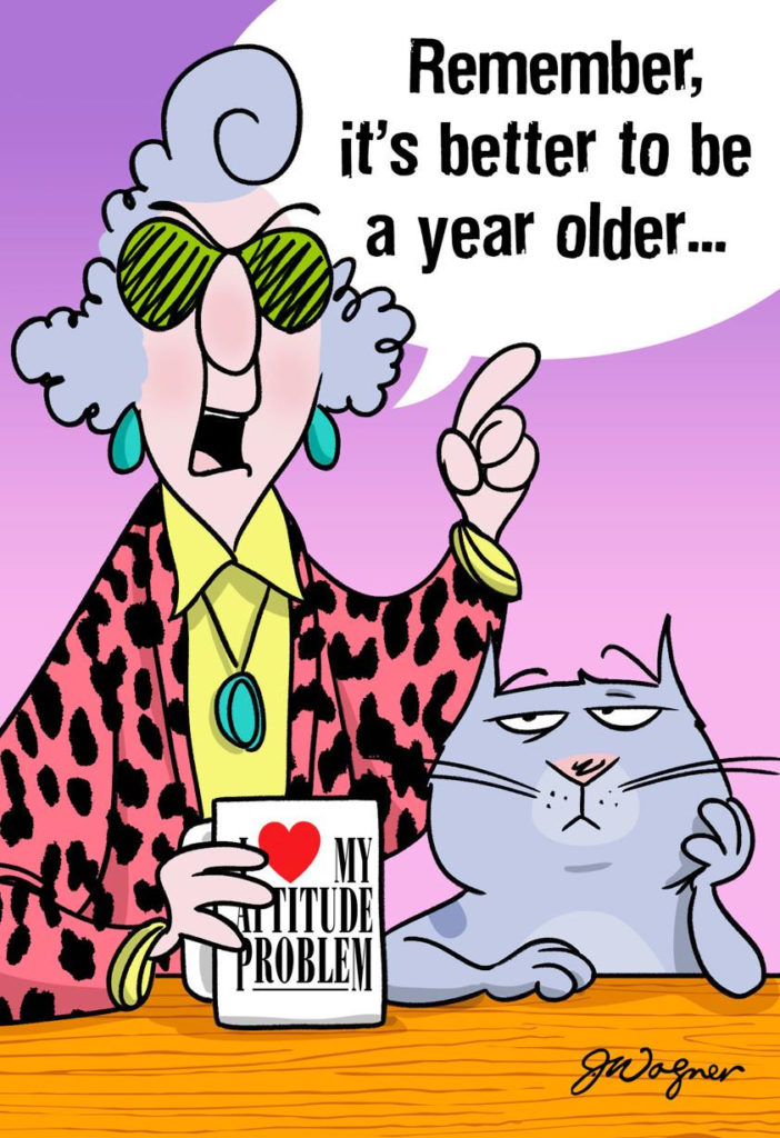 Maxine Better Old Than Pregnant Funny Birthday Card
