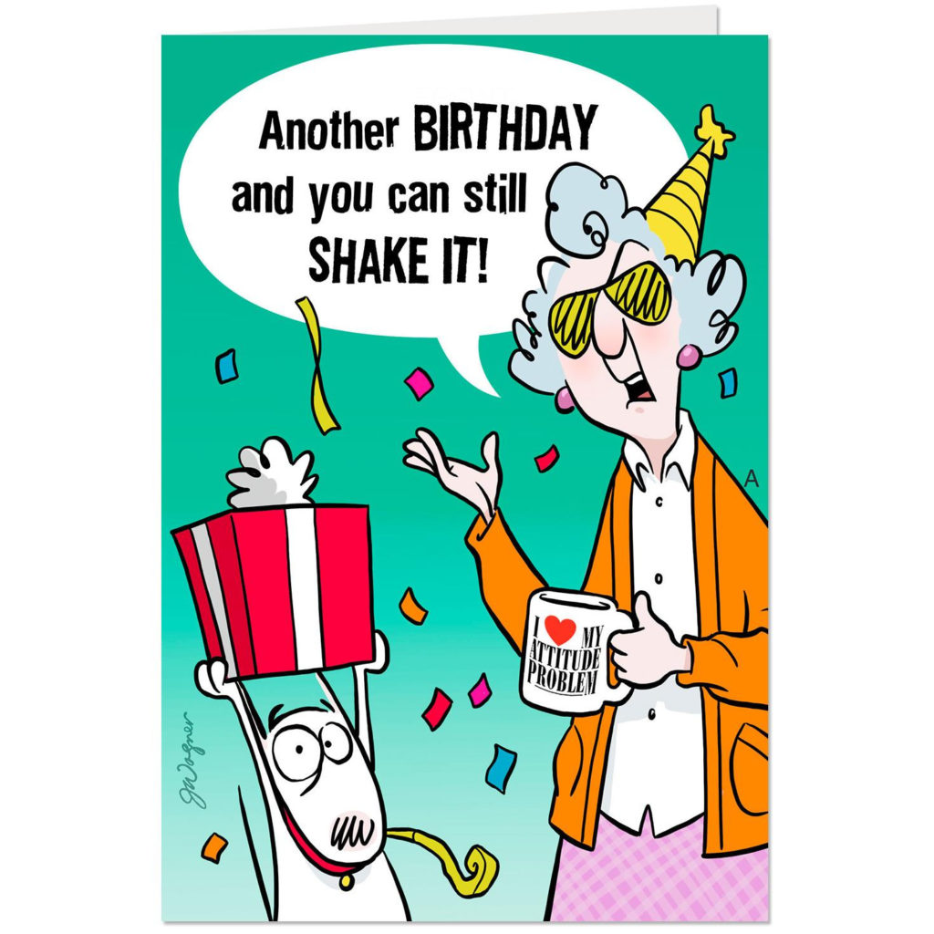 Maxine You Can Still Shake It Funny Pop Up Birthday Card