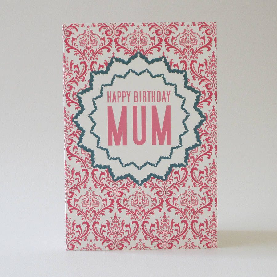 Mum s Birthday Card By Dimitria Jordan