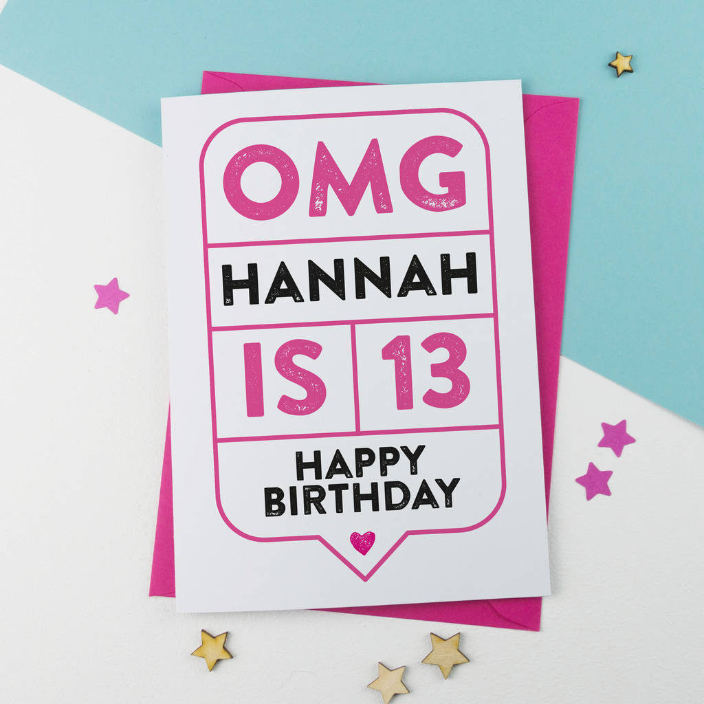 Omg 13th Birthday Card Personalised By A Is For Alphabet