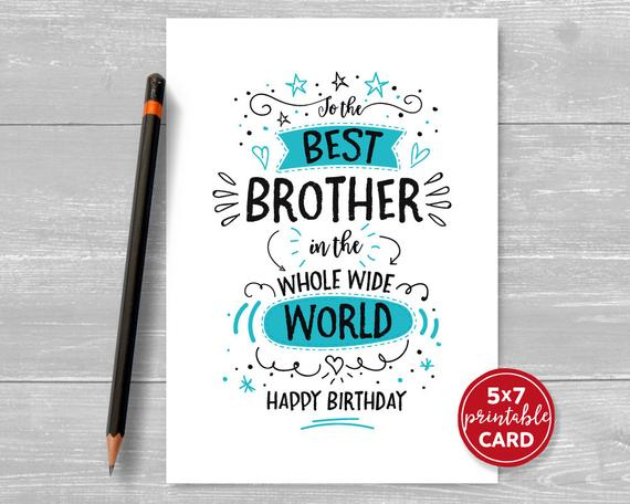 Printable Birthday Card For Brother To The Best Brother In