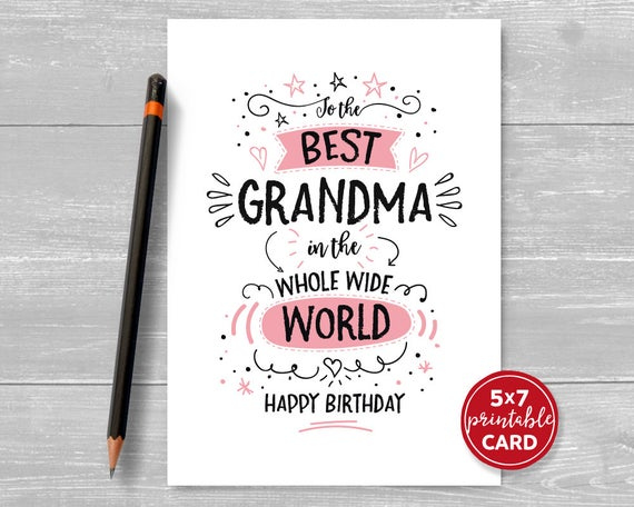 Printable Birthday Card For Grandma To The Best Grandma In