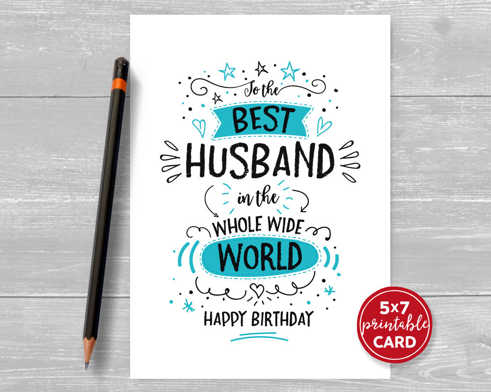 Printable Birthday Card For Husband To The Best Husband In