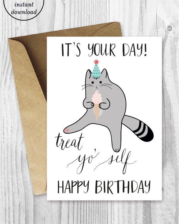 Printable Birthday Cards Treat Yo Self Funny Cat Birthday