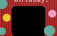 Printable Birthday Cards Photo Add