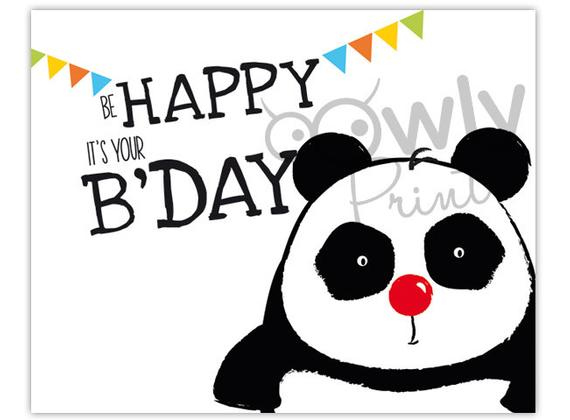 Printable Panda Be Happy It s Your Bday Card Ready By