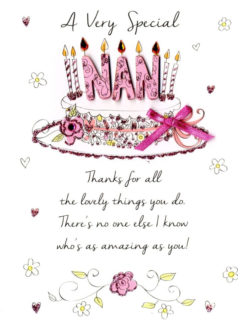 Special Nan Happy Birthday Greeting Card Cards