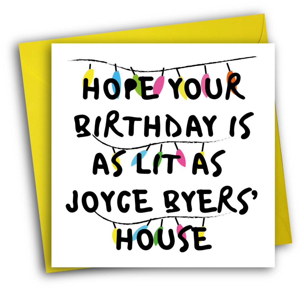 Stranger Things Card Funny Birthday Card Joyce Byers