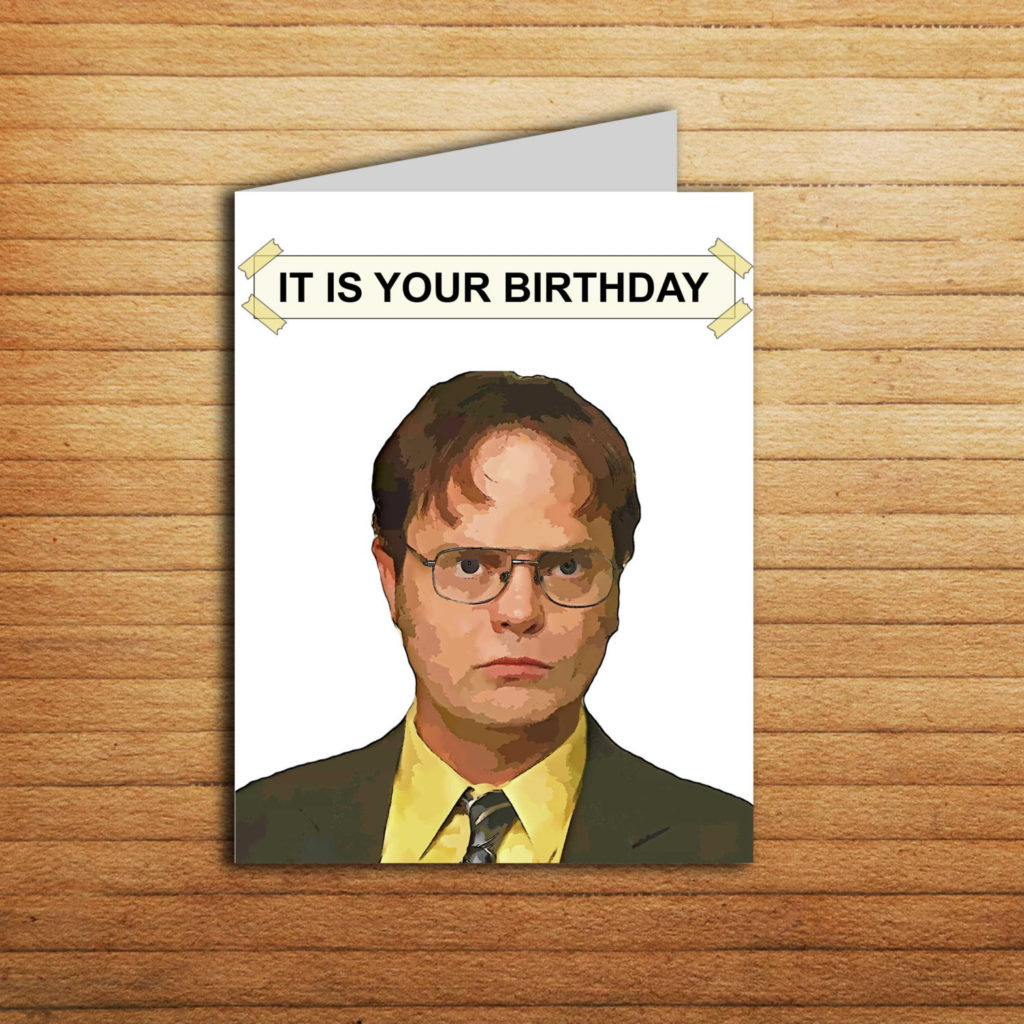 The Office Birthday Card Office Tv Show Cards Printable It Is