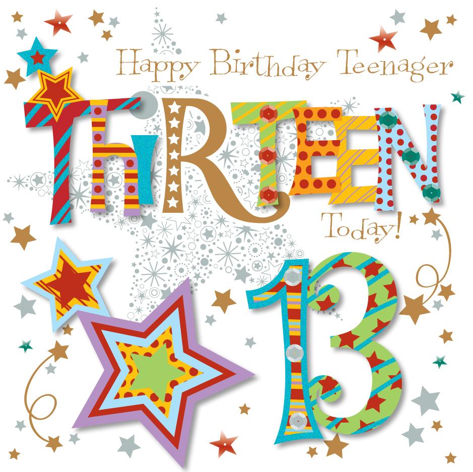 Thirteen Today 13th Birthday Greeting Card Cards