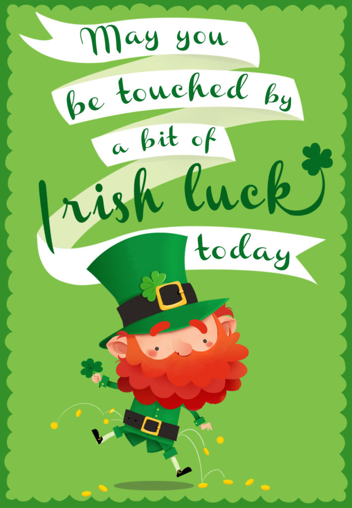 Touched By A Bit Of Irish Luck St Patrick s Day Card