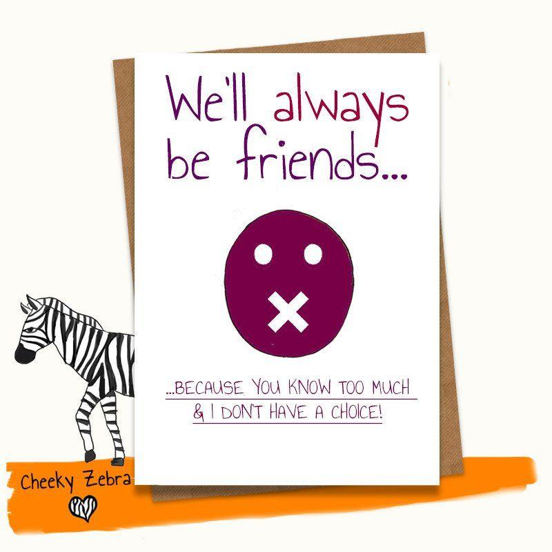 We ll Always Be Friends Best Friend Birthday Cards