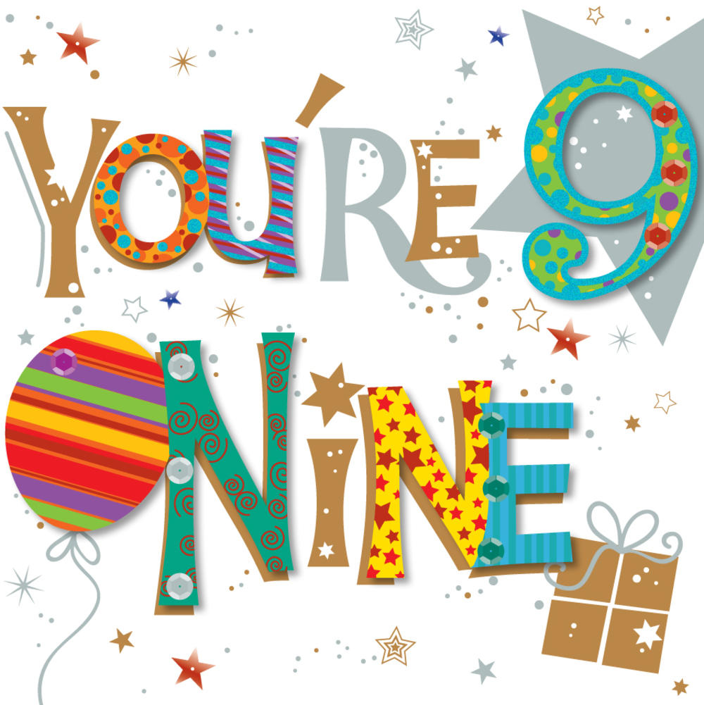 You re Nine 9th Birthday Greeting Card Cards Love Kates