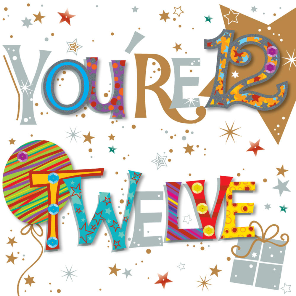 You re Twelve 12th Birthday Greeting Card Cards